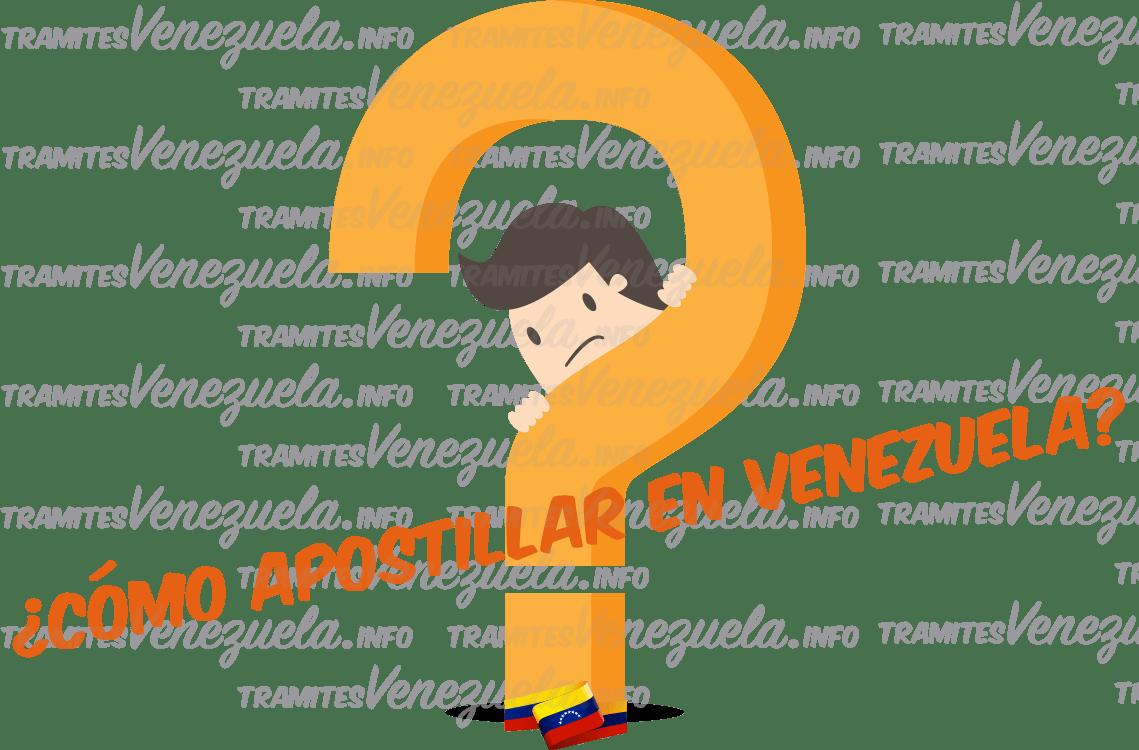 cómo apostillar en venezuela