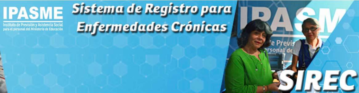 SIREC es el Sistema de Registro para Enfermedades Crónicas