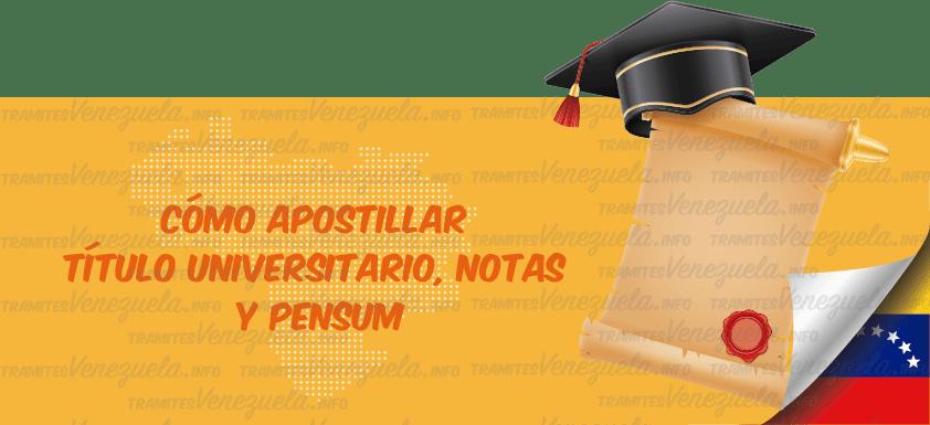 apostillar titulo universitario, notas de la universidad y pensum